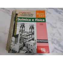 Química E Física- Daniel Cruz - Livro Do Professor