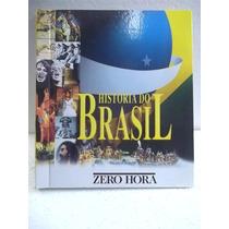 História Do Brasil - Livro Excelente Estado
