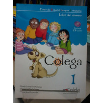 Colega 1 - Curso De Español Lengua Extranjera - Com C D