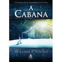 Livro: A Cabana - William P. Young - Frete Gratuito!
