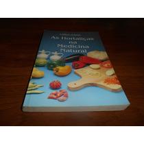 As Hortaliças Na Medicina Natural - A. Balbach E