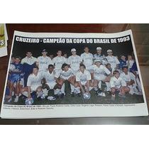 Poster Do Cruzeiro - Campeão Da Copa Do Brasil 1993