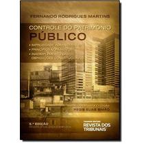 Controle Do Patrimônio Público: Improbidade Administrativ