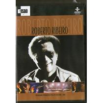 Dvd Roberto Ribeiro - Ensaio - Novo***