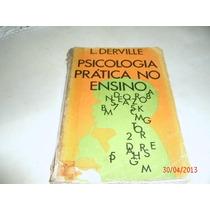 Livro Psicologia Pratica O Ensino Derville