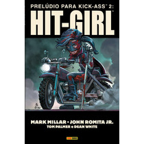Prelúdio Para Kick-ass 2: Hit-girl - Panini (novo E Lacrado)
