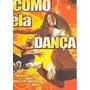 Dvd Como Ela Dança, Filme, Original, Drama, Frete 8,00