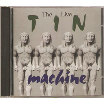 Cd Tin Machine - The Live Tin Machine ( Italiano - Frete Gra