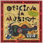 Cd Oficina Da Musica (raphael Rabelo Paulo Moura E Outros