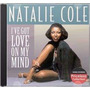Cd - Natalie Cole - I've Got Love On My Mind