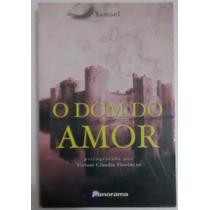 Livro O Dom Do Amor - Viviani Claudia Florencio