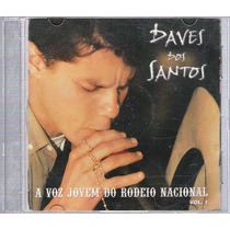 Cd Daves Dos Santos A Voz Jovem Do Rodeio Nacional Vol.1