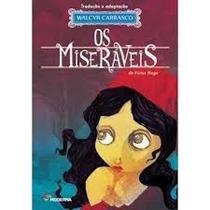 Livro Os Miseraveis Walçyr Carrasco Edição Nova Victor