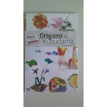 Dvd Aula De Artesanato Faça Rápido Origami & Kusudama.