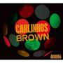 Cd Carlinhos Brown Adobro