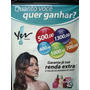 Banner Yes Cosmetics Quanto Vc Quer Ganhar