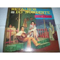 Lp Luiz Vieira Retalhos Do Nordeste