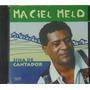 Cd Maciel Melo Sina De Cantador