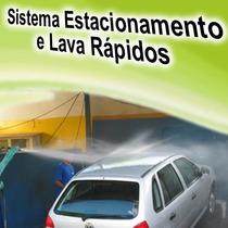 Sistema Controle Para Estacionamento + Lava-rápido Ver. 2015
