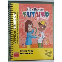 Livro Do Professor De Olho No Futuro Ciências 5º Ano O