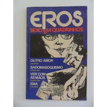 Eros Sexo Em Quadrinhos Nº 2 !grafipar 1978! Brasileiros!