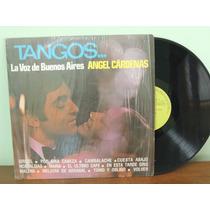Disco Vinil Lp Tangos La Voz De Buenos Aires Angel Cárdenas