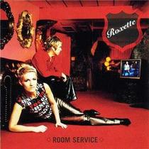 Cd Roxette Room Service