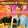 Cd / Chrystian E Ralf = Sertanejo E Forró No Jt. V.4