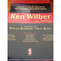 Ken Wilber Em Diálogos(capra/ Willian James/ Teoria Integral