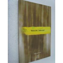 Livro Realizo Logo Sou - Mino De Oliveira - J.r - 2004