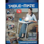 Mesa Para Tablet, Note E Outros Table Mate Ii