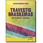 Travestis Brasileiras: Dos Estigmas À Cidadania