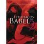 Estilhaços De Babel Vol 2 - Erico Braga Barbosa Lima