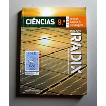 Ciências - Radix - 9.o Ano - Leonel, Karina & Elisangela