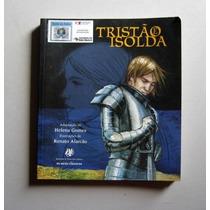 Tristão E Isolda - Adaptação De Helena Gomes