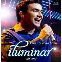 Cd : Padre Fábio De Melo / Iluminar Ao Vivo
