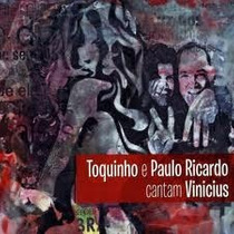 Cd - Toquinho E Paulo Ricardo: Cantam Vinicius