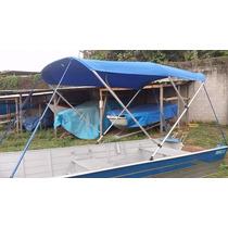 Capota Para Barcos Canoas E Botes De Aluminio Todos Modelos