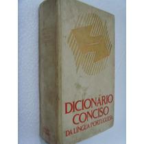 Livro Dicionário Conciso Da Língua Portuguesa - Antônico Nog