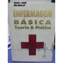 Livro Enfermagem Básica Teoria E Prática (g23)