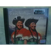 Gauchinhas Missioneiras - Raízes Dos Pampas - Cd Nacional