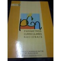 Parâmetros Curriculares Nacionais 9 - Meio Ambiente E Saúde