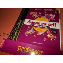 Livro: Agora Eu Sei Matemática 1º Ano ( Livro Do Professor)