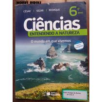 Livro Ciências Entendendo A Natureza 6º Ano A2
