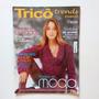 Revista Tricô Trends Inverno Vestidos Blusas Poncho N°01