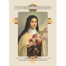 Santa Terezinha Do Menino Jesus (milheiro Pagar Promessa)