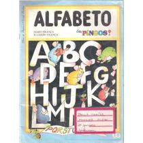 Alfabeto Dos Pingos - Do Professor - Mary E Eliardo França