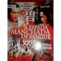 Dvd A Espada Manchada De Sangue Frete R$ 8,00