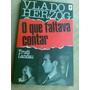 Livro - Vlado Herzog - O Que Faltava Contar - Trudi Landau