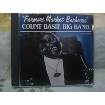 Farmers Market Barbecue / Count Basie Big ... - Cd Importado